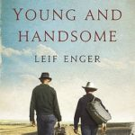 [PDF] [EPUB] So Brave, Young, and Handsome. Leif Enger Download