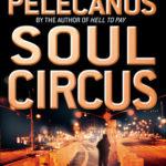 [PDF] [EPUB] Soul Circus (Derek Strange and Terry Quinn, #3) Download