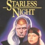 [PDF] [EPUB] Starless Night (Forgotten Realms: Legacy of the Drow, #2; Legend of Drizzt, #8) Download