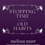 [PDF] [EPUB] Stopping Time and Old Habits (Wicked Lovely, #2.5, 2.6) Download