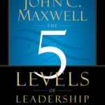 [PDF] [EPUB] The 5 Levels of Leadership: Proven Steps to Maximize Your Potential Download
