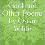 [PDF] [EPUB] The Ballad of Reading Gaol and Other Poems by Oscar Wilde Download