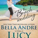 [PDF] [EPUB] The Beach Wedding (Married in Malibu, #1) Download