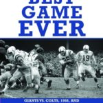[PDF] [EPUB] The Best Game Ever: Giants vs. Colts, 1958, and the Birth of the Modern NFL Download