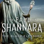 [PDF] [EPUB] The Black Elfstone (The Fall of Shannara, #1) Download