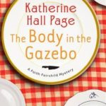 [PDF] [EPUB] The Body in the Gazebo (Faith Fairchild Mysteries) Download