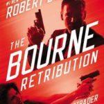 [PDF] [EPUB] The Bourne Retribution (Jason Bourne, #11) Download