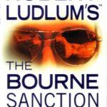 [PDF] [EPUB] The Bourne Sanction (Jason Bourne, #6) Download