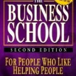 [PDF] [EPUB] The Business School For People Who Like Helping People Download