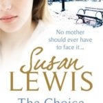 [PDF] [EPUB] The Choice by Susan Lewis Download