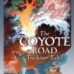 [PDF] [EPUB] The Coyote Road: Trickster Tales Download