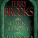[PDF] [EPUB] The Dark Legacy of Shannara Trilogy (The Dark Legacy of Shannara #1-3) Download