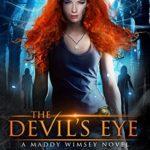 [PDF] [EPUB] The Devil's Eye (Maddy Wimsey, #1) Download