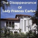 [PDF] [EPUB] The Disappearance of Lady Frances Carfax Download
