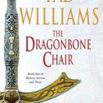 [PDF] [EPUB] The Dragonbone Chair (Memory, Sorrow, and Thorn, #1) Download