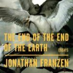 [PDF] [EPUB] The End of the End of the Earth: Essays Download