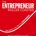 [PDF] [EPUB] The Entrepreneur Roller Coaster: Why Now Is the Time to #Join the Ride Download