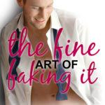 [PDF] [EPUB] The Fine Art of Faking It (Blue Moon, #6) Download