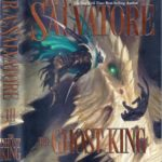 [PDF] [EPUB] The Ghost King (Forgotten Realms: Transitions, #3; Legend of Drizzt, #19) Download
