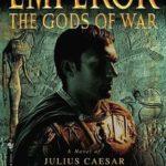 [PDF] [EPUB] The Gods of War (Emperor, #4) Download