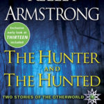 [PDF] [EPUB] The Hunter and the Hunted (Otherworld Stories, #7.3, 10.5) Download