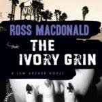 [PDF] [EPUB] The Ivory Grin (Lew Archer #4) Download