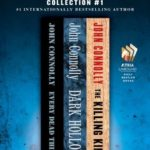 [PDF] [EPUB] The John Connolly Collection #1: Every Dead Thing, Dark Hollow, and The Killing Kind Download