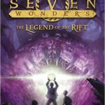 [PDF] [EPUB] The Legend of the Rift (Seven Wonders, #5) Download
