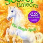 [PDF] [EPUB] The Magic Spell (My Secret Unicorn, #1) Download