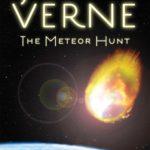 [PDF] [EPUB] The Meteor Hunt: The First English Translation of Verne's Original Manuscript Download