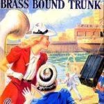 [PDF] [EPUB] The Mystery of the Brass-Bound Trunk (Nancy Drew Mystery Stories, #17) Download