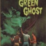 [PDF] [EPUB] The Mystery of the Green Ghost (Alfred Hitchcock and The Three Investigators, #4) Download
