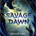 [PDF] [EPUB] The Savage Dawn (The Girl at Midnight, #3) Download