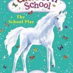 [PDF] [EPUB] The School Play (Unicorn School, #4) Download
