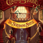 [PDF] [EPUB] The Screaming Statue (The Curiosity House, #2) Download