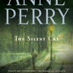 [PDF] [EPUB] The Silent Cry (William Monk, #8) Download