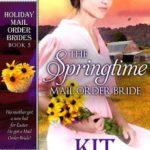 [PDF] [EPUB] The Springtime Mail Order Bride (Holiday Mail Order Brides #5) Download