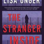 [PDF] [EPUB] The Stranger Inside by Lisa Unger Download
