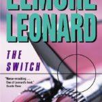 [PDF] [EPUB] The Switch by Elmore Leonard Download