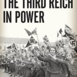 [PDF] [EPUB] The Third Reich in Power (The History of the Third Reich, #2) Download