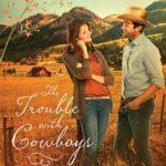 [PDF] [EPUB] The Trouble with Cowboys (A Big Sky Romance, #3) Download