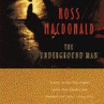 [PDF] [EPUB] The Underground Man (Lew Archer #16) Download