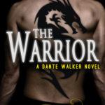 [PDF] [EPUB] The Warrior (Dante Walker, #3) Download