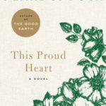 [PDF] [EPUB] This Proud Heart: A Novel Download