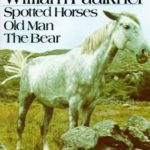 [PDF] [EPUB] Three Famous Short Novels: Spotted Horses Old Man the Bear Download