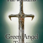 [PDF] [EPUB] To Green Angel Tower (Memory, Sorrow, and Thorn, #3) Download