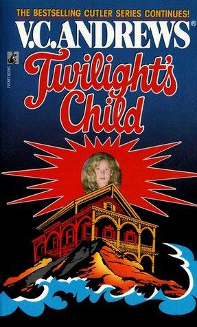 [PDF] [EPUB] Twilight's Child Download by V.C. Andrews
