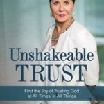 [PDF] [EPUB] Unshakeable Trust: Find the Joy of Trusting God at All Times, in All Things Download