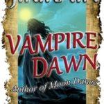 [PDF] [EPUB] Vampire Dawn (Vampire for Hire, #5) Download