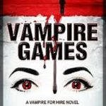 [PDF] [EPUB] Vampire Games (Vampire for Hire #6) Download